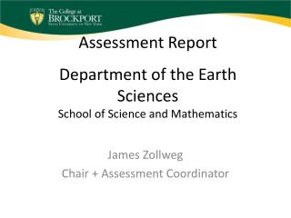 Assessment Report Department of the Earth Sciences School of Science and Mathematics