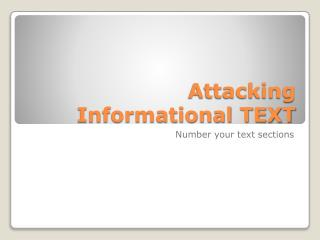 Attacking Informational TEXT