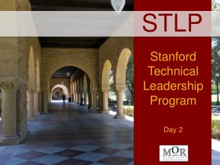 Stanford Technical Leadership Program Day 2