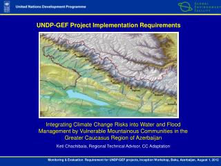 UNDP-GEF  Project Implementation Requirements