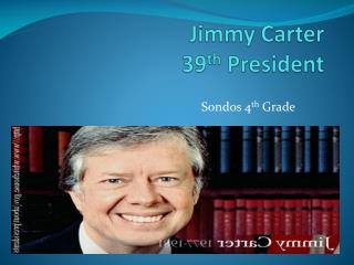 Jimmy Carter 39 th  President