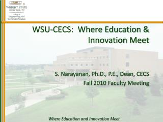 WSU-CECS:  Where Education & Innovation Meet
