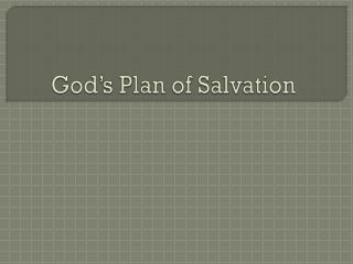 God�s Plan of Salvation