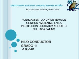 HILO CONDUCTOR  GRADO 11