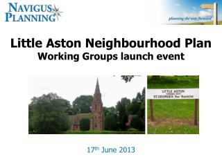 Little Aston Neighbourhood  Plan Working Groups launch event