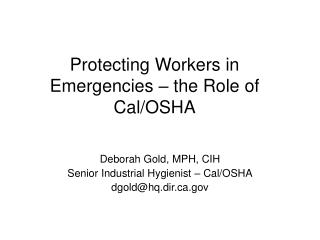 Protecting Workers in Emergencies   the Role of Cal