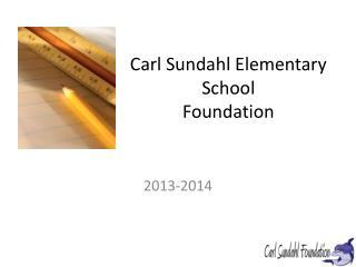 Carl Sundahl Elementary  School  Foundation