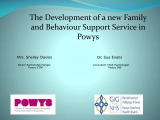 Mrs . Shelley  Davies    Dr. Sue Evans