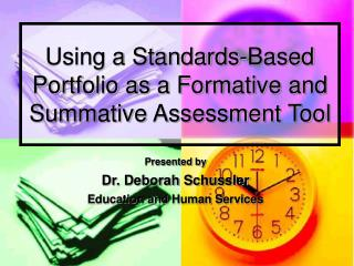 Using a Standards-Based Portfolio as a Formative and Summative Assessment Tool