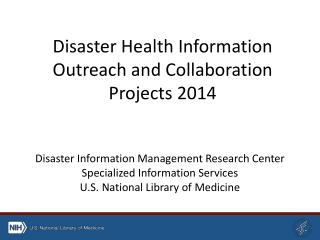 Disaster Health Information Outreach and Collaboration Projects 2014