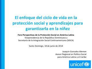 Protección Social para la niñez y adolescencia:  Nociones básicas