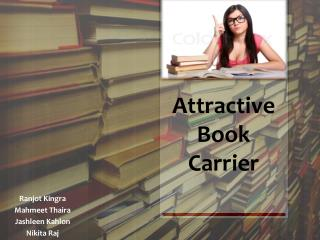 Attractive Book Carrier