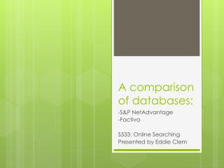 A comparison of databases: