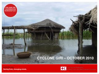CYCLONE GIRI – OCTOBER 2010
