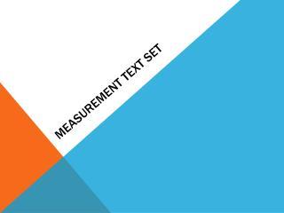 Measurement Text Set