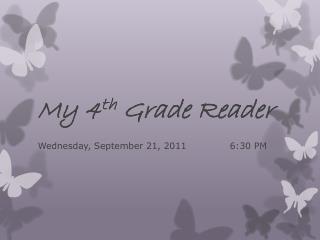 My 4 th  Grade Reader