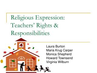 Religious Expression: Teachers' Rights & Responsibilities