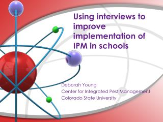 Using interviews to improve implementation of IPM in schools
