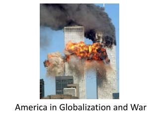 America in Globalization and War