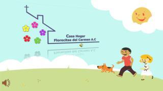 Casa Hogar Florecitas del Carmen A. C.