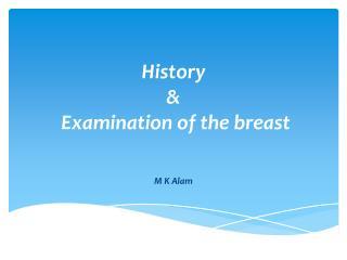 History   &    Examination of the breast