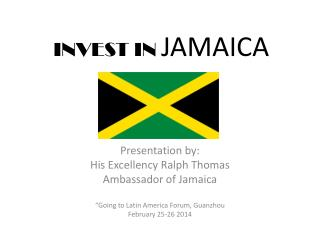 INVEST IN  JAMAICA