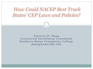 How Could NACEP Best Track States' CEP Laws and Policies?