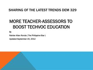 SHARING OF THE LATEST TRENDS DEM 329