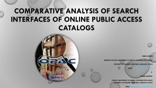 Comparative Analysis of Search Interfaces of Online Public Access Catalogs