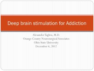 Deep brain stimulation for Addiction