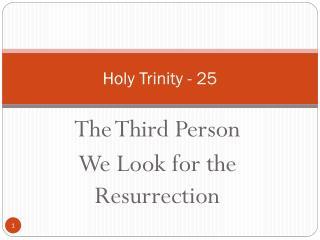 Holy Trinity - 25