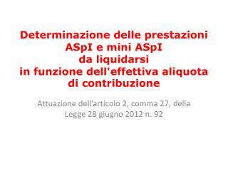 Attuazione dell'articolo 2, comma 27, della Legge 28 giugno 2012 n. 92