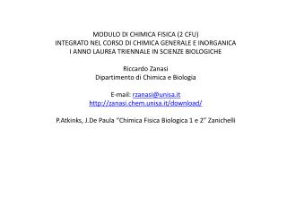MODULO  DI  CHIMICA FISICA (2 CFU)  INTEGRATO NEL CORSO  DI  CHIMICA GENERALE E INORGANICA