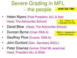 Severe Grading in MFL - the people