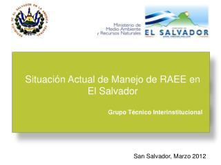 San Salvador,  Marzo 2012