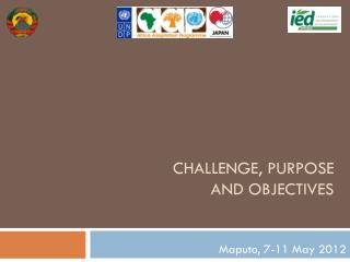 Challenge,  purpose  and objectives