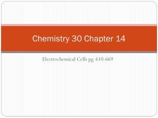Chemistry 30 Chapter 14