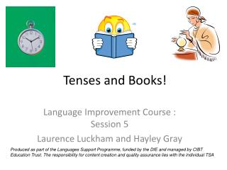 Tenses and Books!