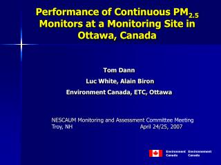 Performance of Continuous PM 2.5  Monitors at a Monitoring Site in Ottawa, Canada