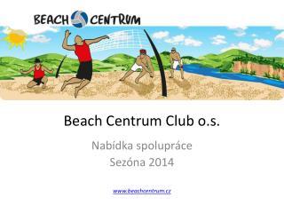 Beach Centrum Club o.s.