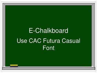 E-Chalkboard