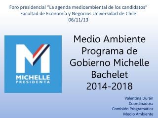 Medio Ambiente Programa de Gobierno Michelle Bachelet 2014-2018