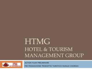 HTMG hotel &  Tourism  Management  group