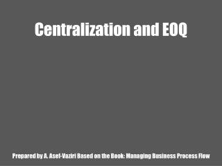 Problem 3; Centralization vs. Decentralization