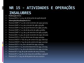 NR 15 - ATIVIDADES E OPERA��ES INSALUBRES