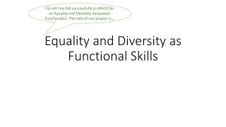 Equality and Diversity as Functional Skills