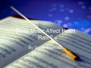 Does Music Affect Heart Rate