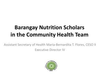 Barangay Nutrition Scholars in the Community Health Team