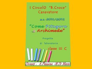 "I Circol0  "" B.Croce ""  Casavatore"