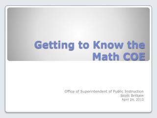 Getting to Know the Math COE